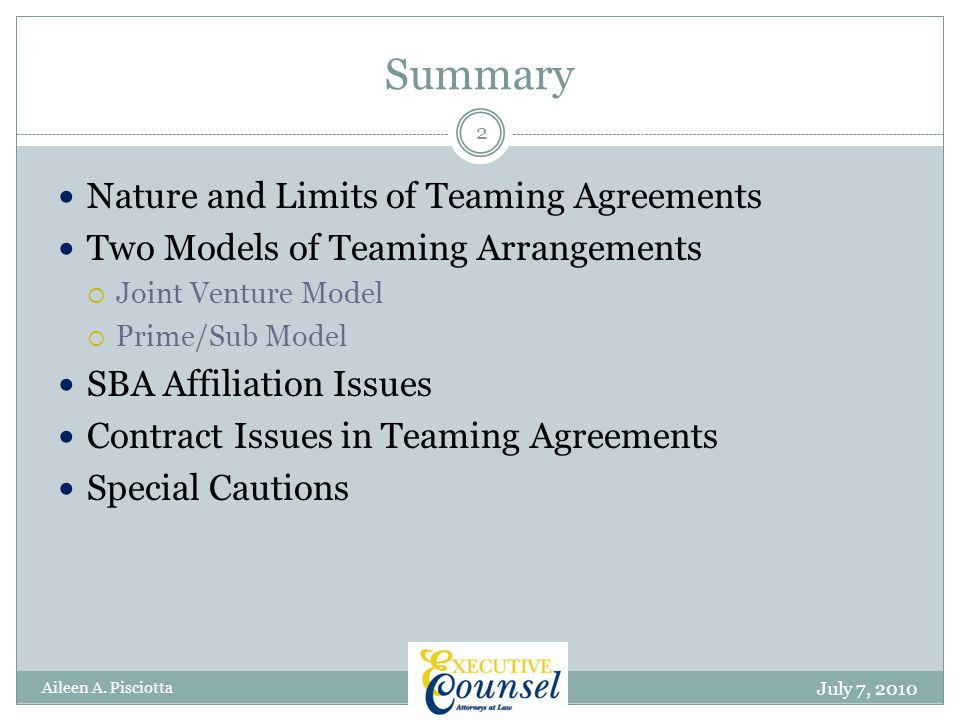 Teaming Agreement Provisions Important to Subcontractor Parties July 7, 2010 Aileen A.