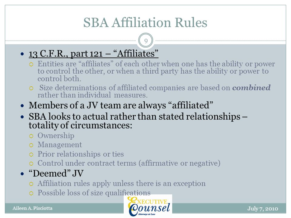 SBA Affiliation Rules July 7, 2010 Aileen A.