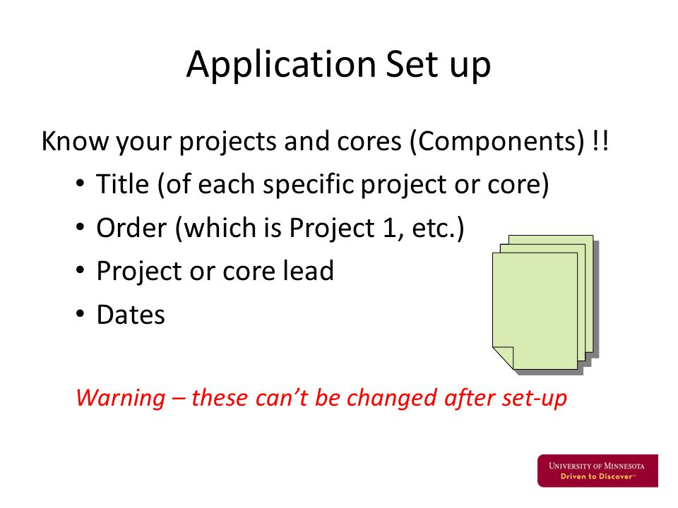 Application Set up Know your projects and cores (Components) !.