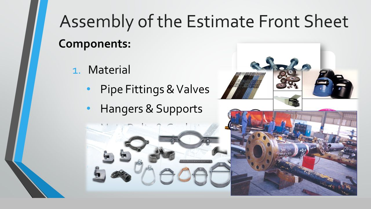  Equipment  Use MCAA Rental Blue Book for rates  Specific for the project General Conditions  Tools & Equipment Welding machines (gas or electric hookup) Fusion machines Testing Equipment Personnel lifts – scissors, articulating boom Scaffold – sectional, baker Cranes, forklifts, lulls & site trucking Don't forget to add for Fuel/Maintenance & OE/Teamster