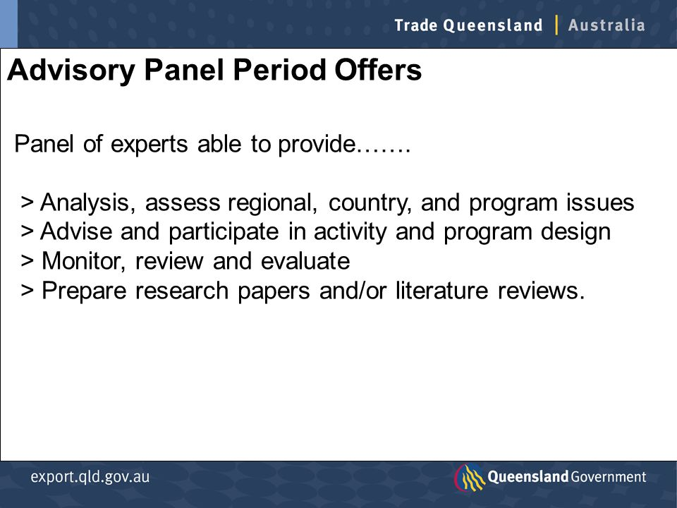 Advisory Panel Period Offers Panel of experts able to provide…….
