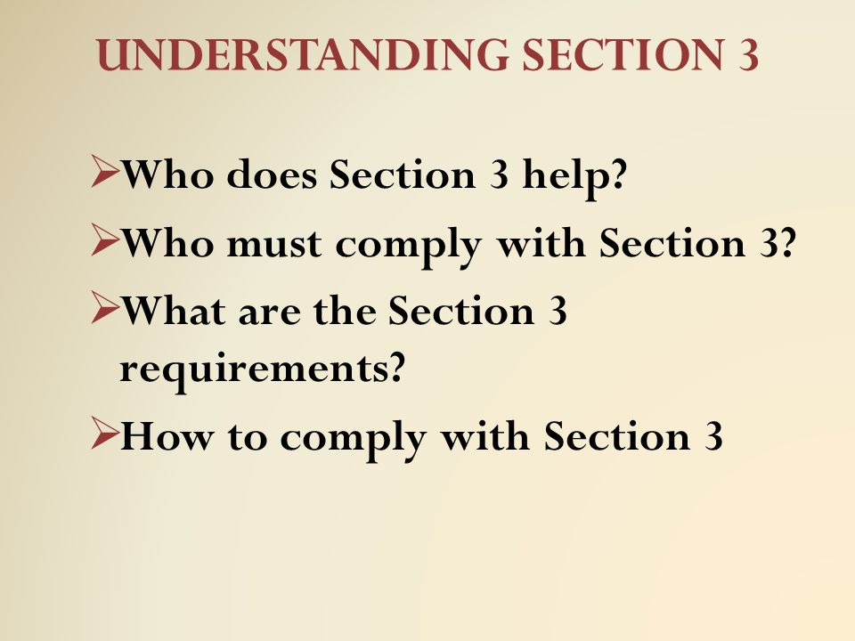 Who does Section 3 Help.