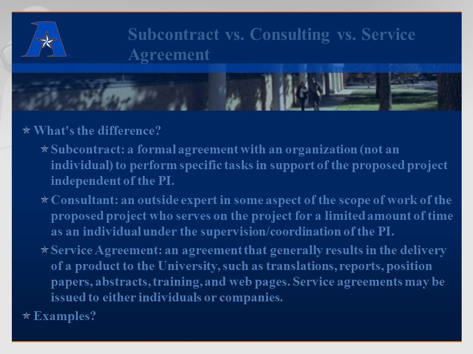 Subcontract vs. Consulting vs. Service Agreement  What s the difference.