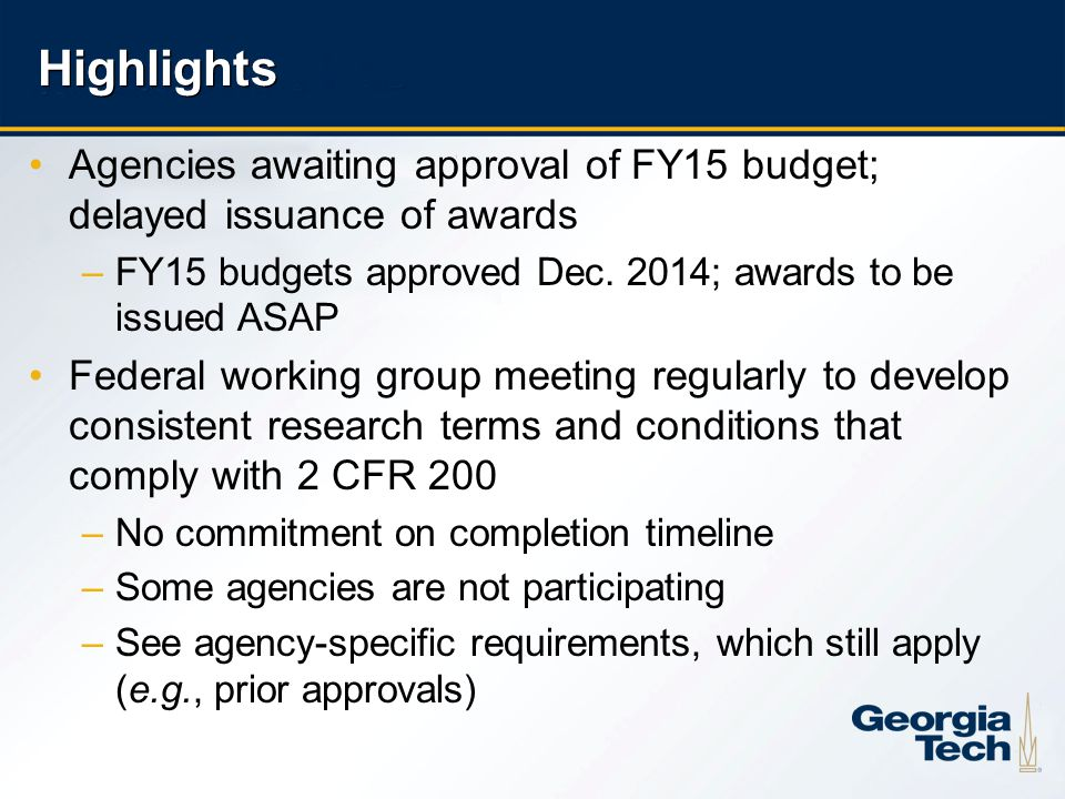 4 Highlights Agencies awaiting approval of FY15 budget; delayed issuance of awards –FY15 budgets approved Dec. 2014; awards to be issued ASAP Federal