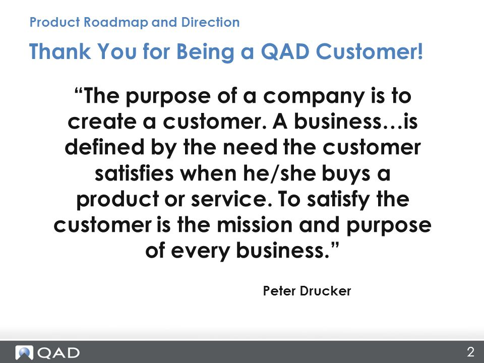 2 Thank You for Being a QAD Customer.
