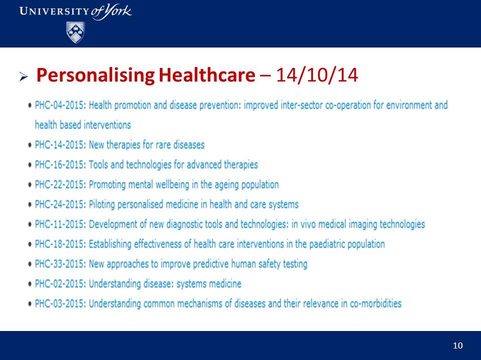  Personalising Healthcare – 14/10/14 10