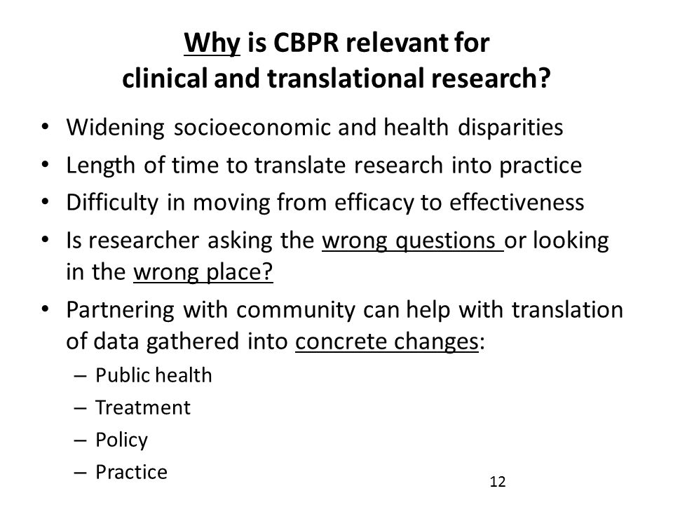 Why is CBPR relevant for clinical and translational research.