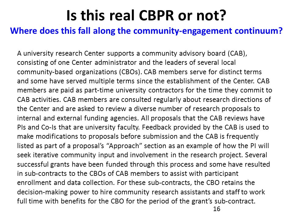 Is this real CBPR or not. Where does this fall along the community-engagement continuum.