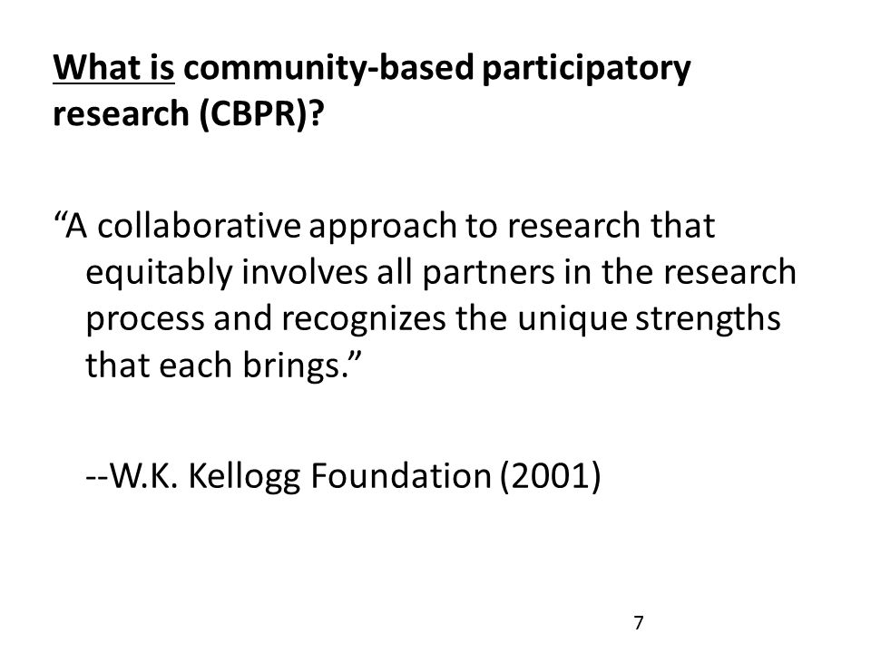 What is community-based participatory research (CBPR).