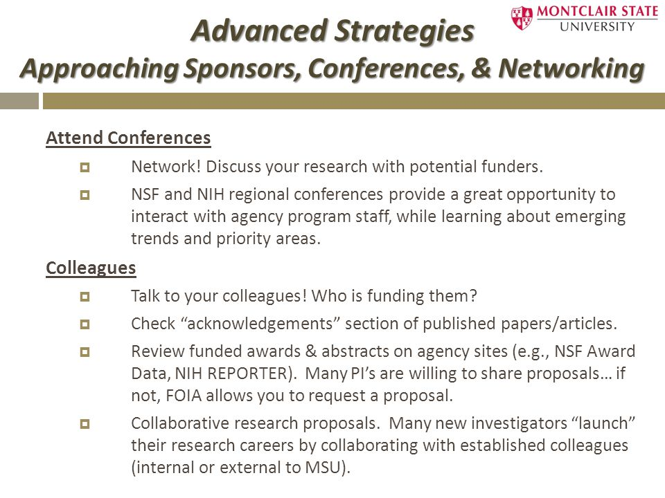 Advanced Strategies Approaching Sponsors, Conferences, & Networking Attend Conferences  Network.