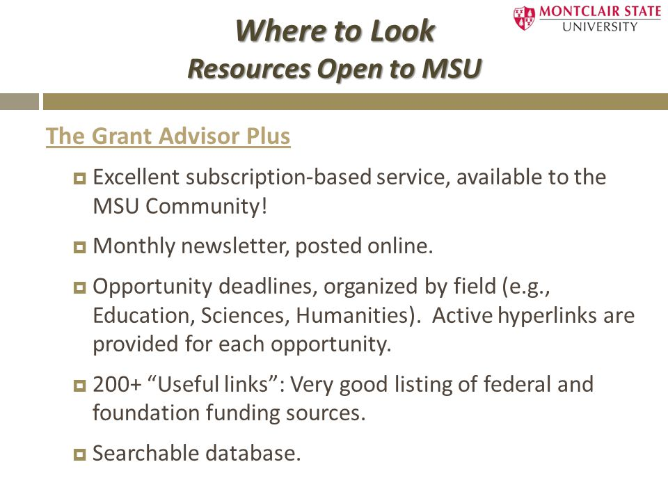 The Grant Advisor Plus  Excellent subscription-based service, available to the MSU Community.