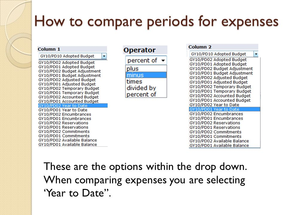 "These are the options within the drop down. When comparing expenses you are selecting 'Year to Date"". How to compare periods for expenses"