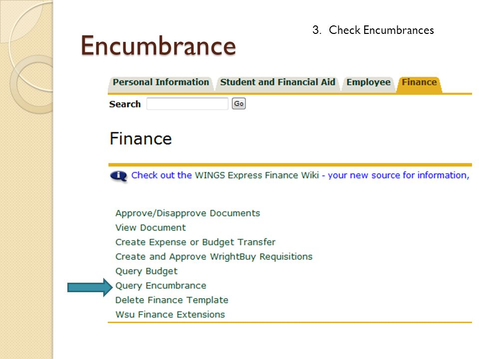 Encumbrance 3. Check Encumbrances