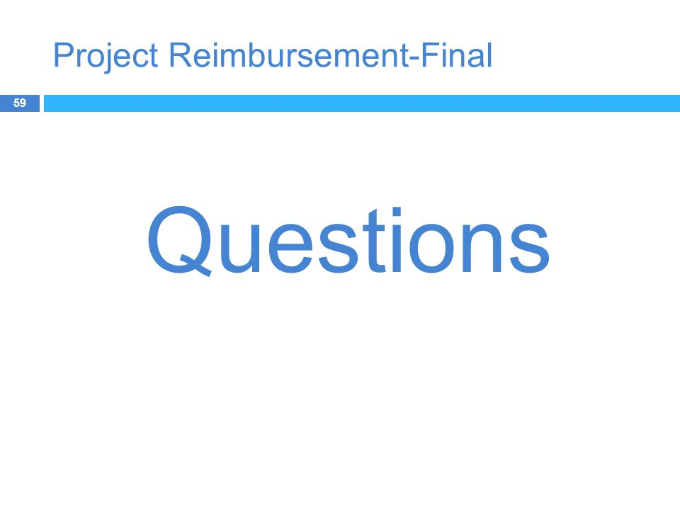 Project Reimbursement-Final 59 Questions