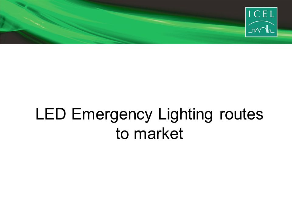 LED Emergency Lighting routes to market