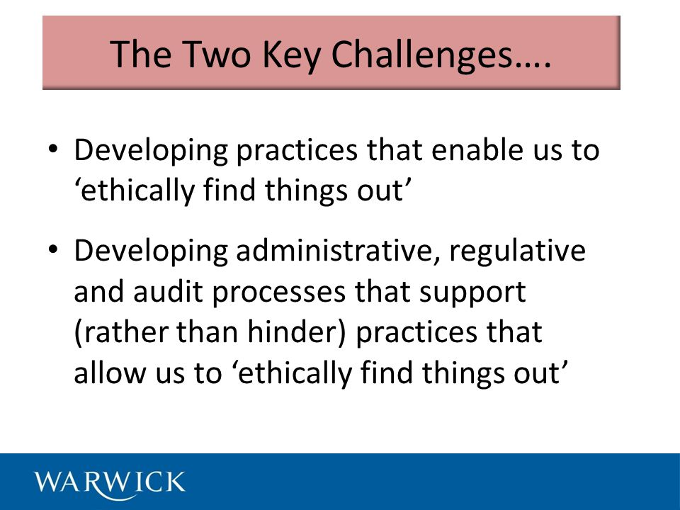 The Two Key Challenges….