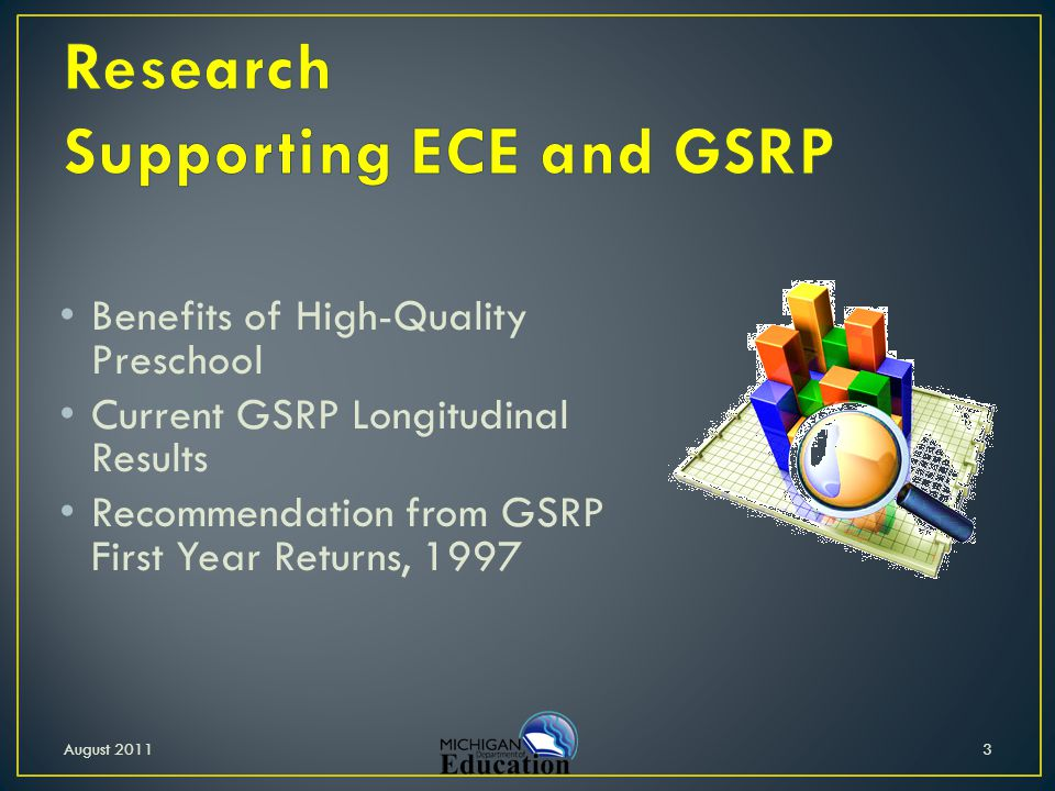 Suggested quality topics: Oversight of available slots, waiting lists Collaboration among GSRPs, with HS Professional development Program evaluation Early Childhood Specialist August 201114