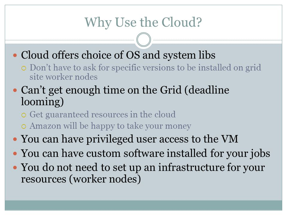 Why Use the Cloud.