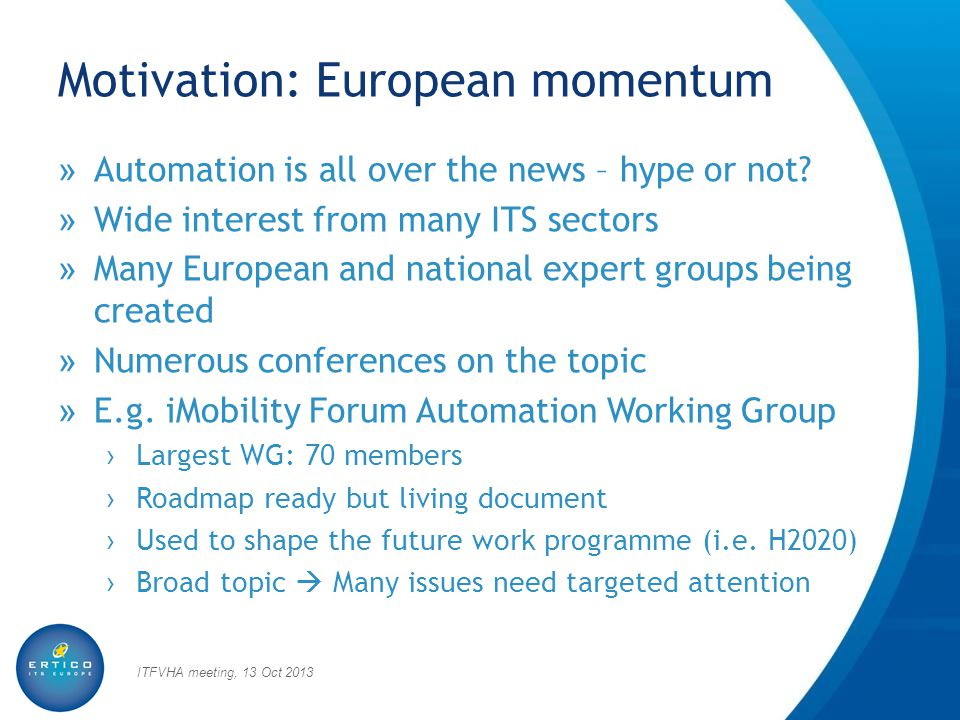 Motivation: European momentum » Automation is all over the news – hype or not.