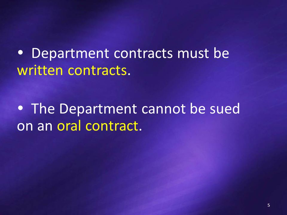  Department contracts must be written contracts.