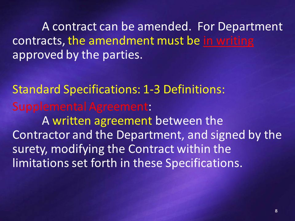 A contract can be amended.