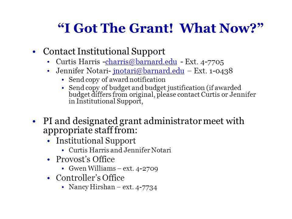 I Got The Grant.