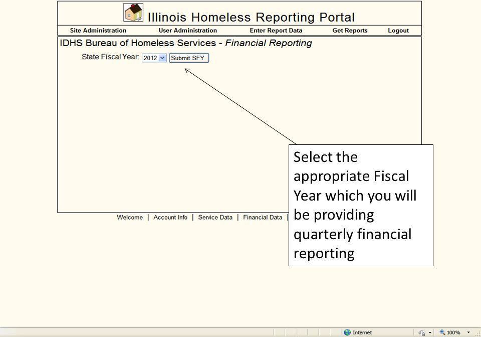 Select the appropriate Fiscal Year which you will be providing quarterly financial reporting