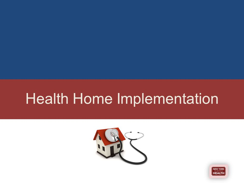 Health Home Implementation