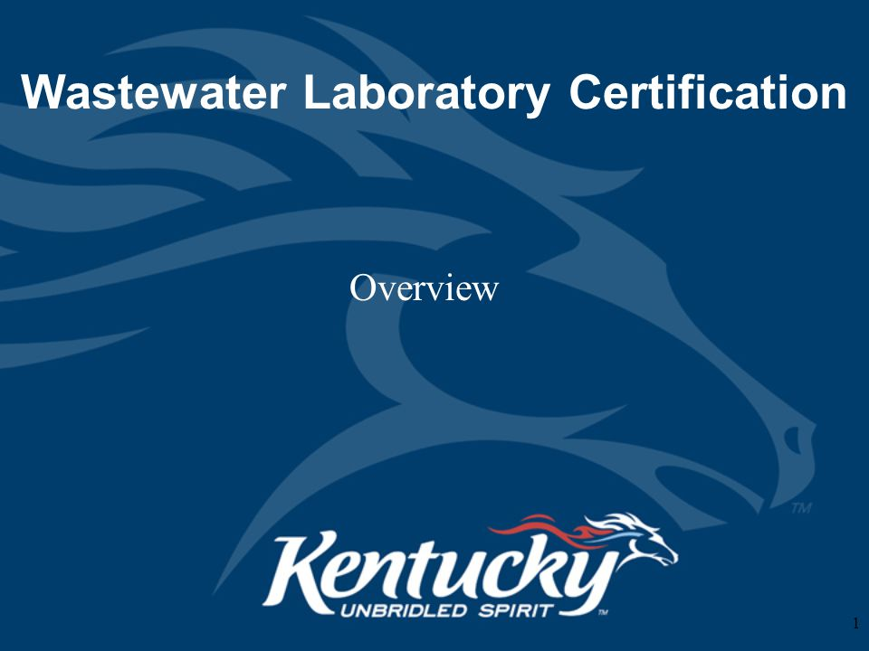 Wastewater Laboratory Certification Overview 1