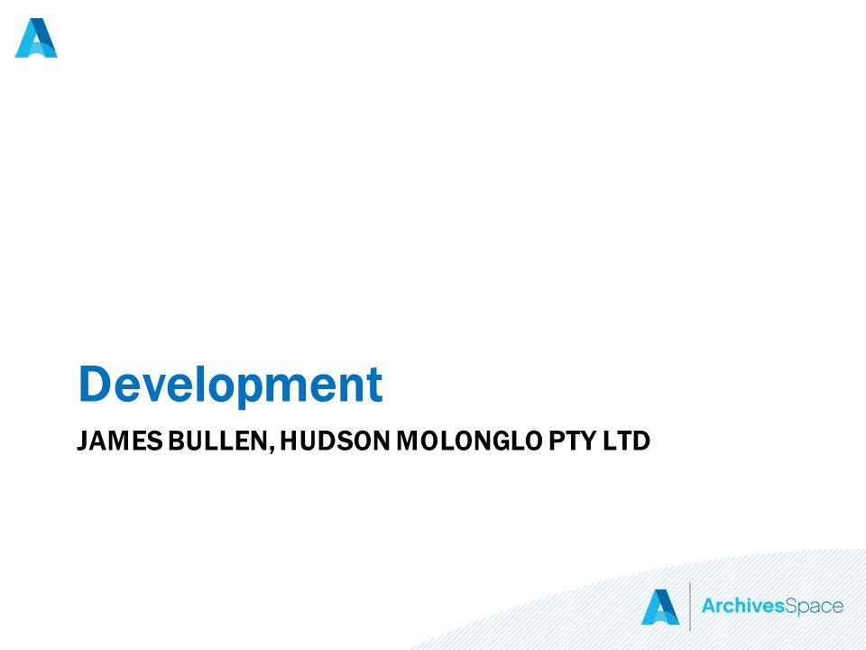 JAMES BULLEN, HUDSON MOLONGLO PTY LTD Development