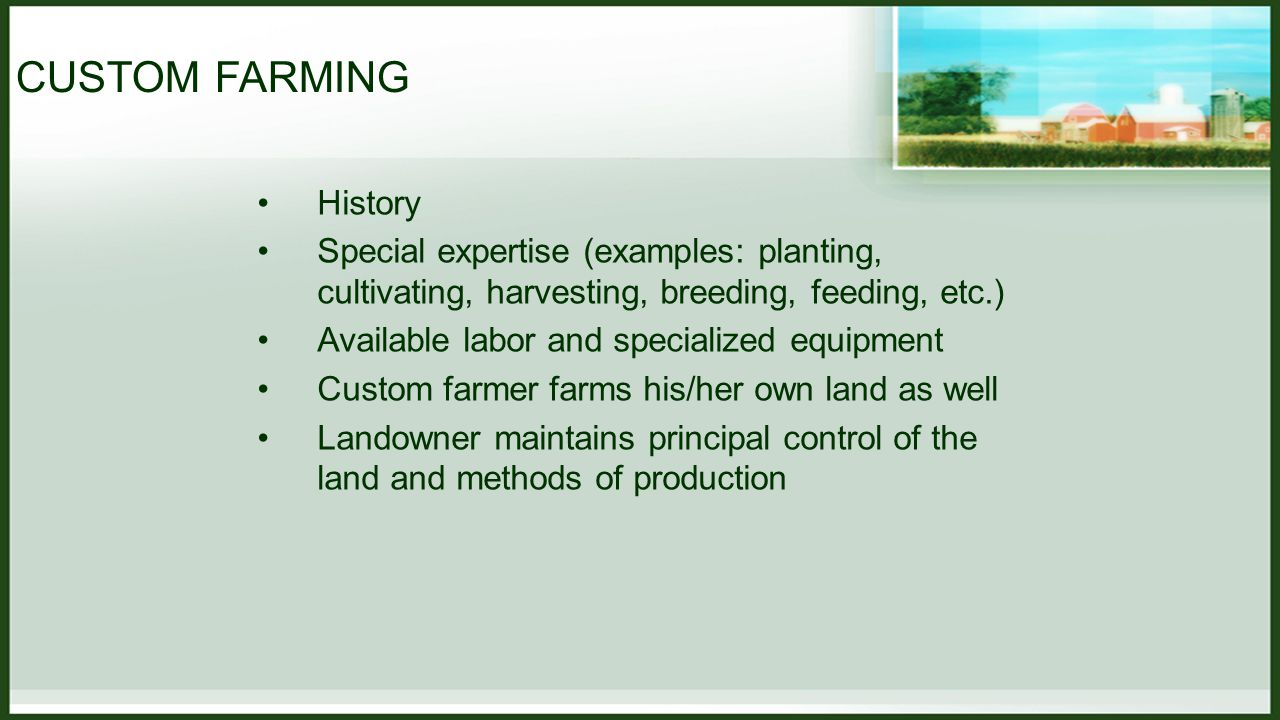INSURANCE FOR FARM MANAGEMENT Management firm typically provides insurance for the farming operations Master policy for all landowners to whom services are being provided Landowner maintains liability coverage for the ownership of the property Insurance requirements are detailed in the contract