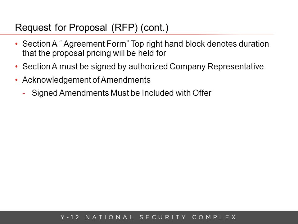 "Request for Proposal (RFP) (cont.) Section A "" Agreement Form"" Top right hand block denotes duration that the proposal pricing will be held for Sectio"