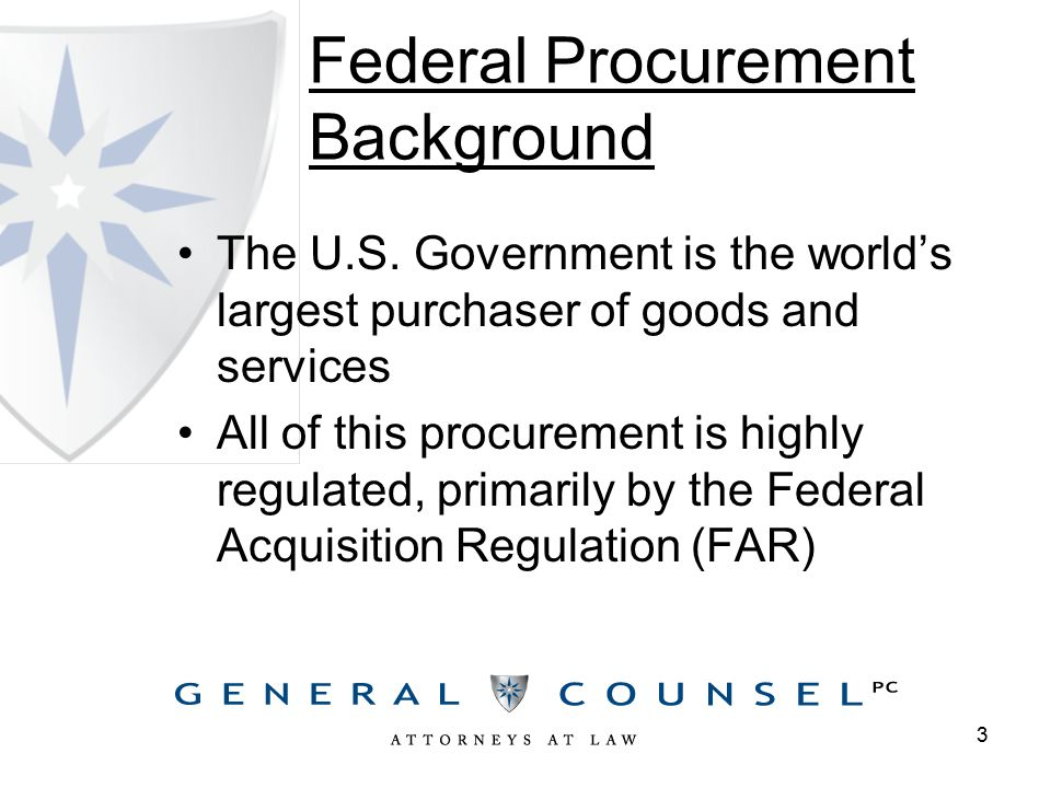 Federal Procurement Background The U.S.