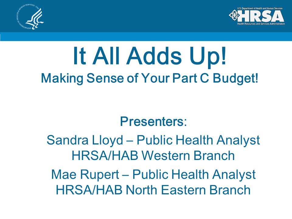 It All Adds Up.Making Sense of Your Part C Budget.