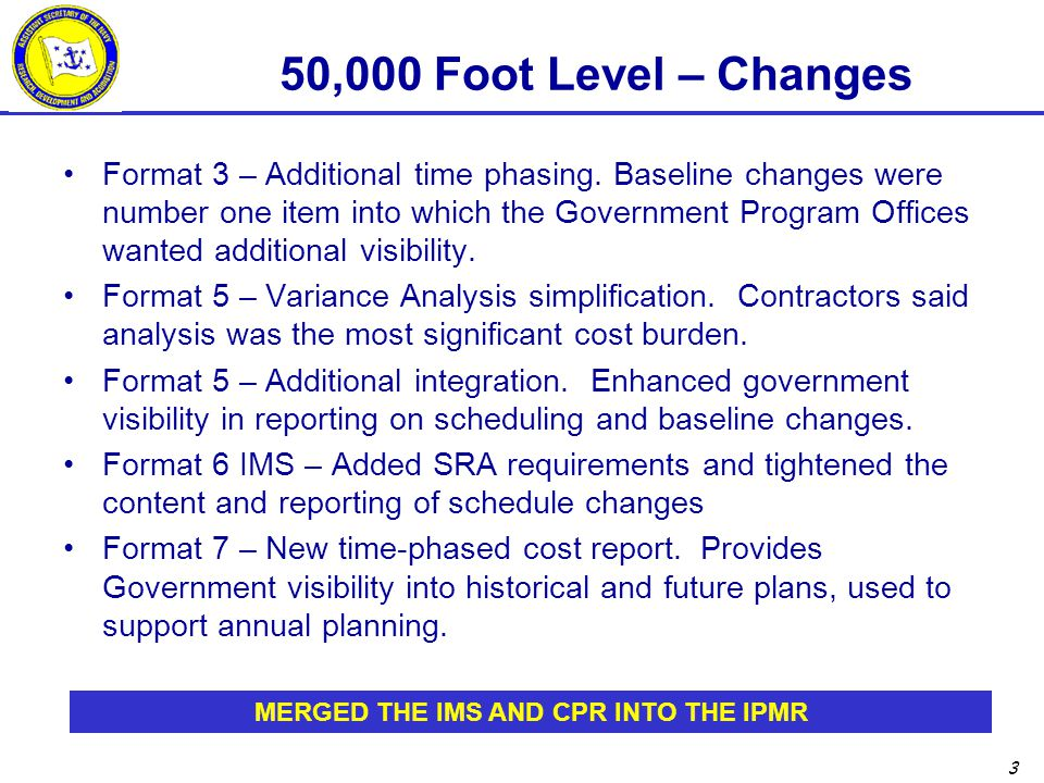 3 50,000 Foot Level – Changes Format 3 – Additional time phasing.