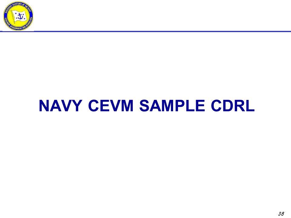 38 NAVY CEVM SAMPLE CDRL