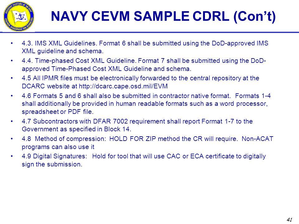 41 NAVY CEVM SAMPLE CDRL (Con't) 4.3.IMS XML Guidelines.