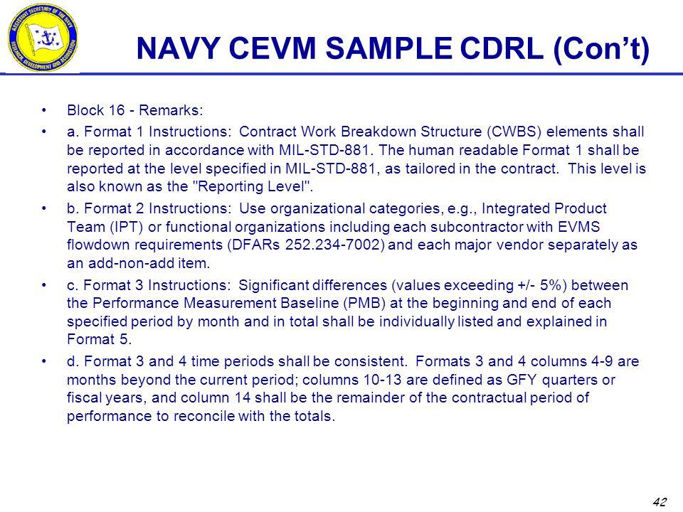 42 NAVY CEVM SAMPLE CDRL (Con't) Block 16 - Remarks: a.