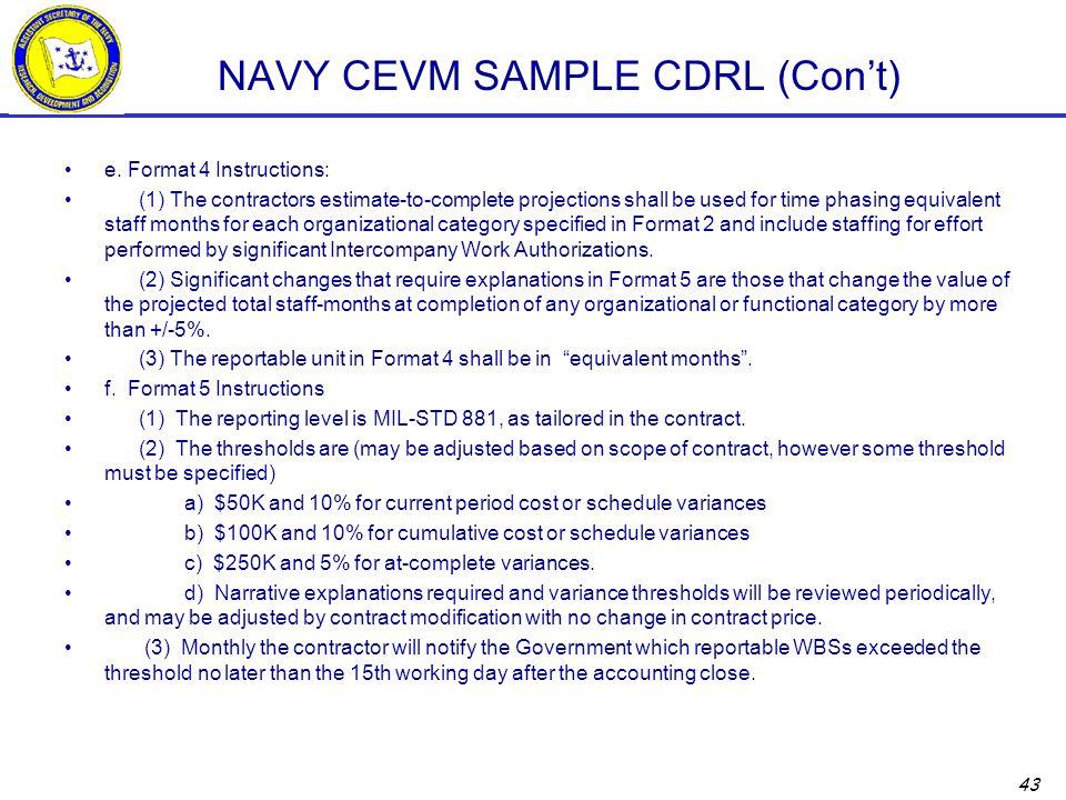 43 NAVY CEVM SAMPLE CDRL (Con't) e.