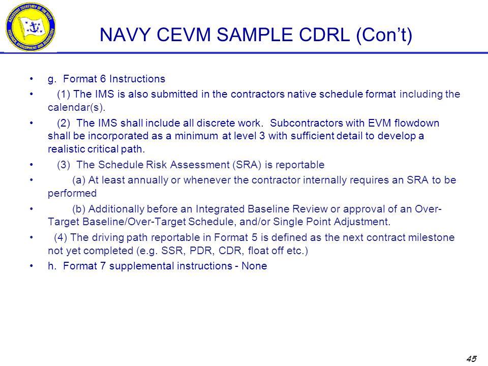 45 NAVY CEVM SAMPLE CDRL (Con't) g.