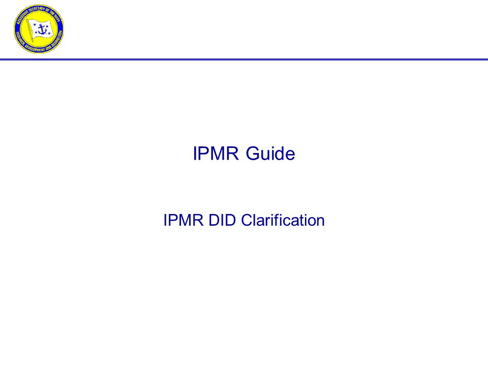 IPMR DID Clarification IPMR Guide