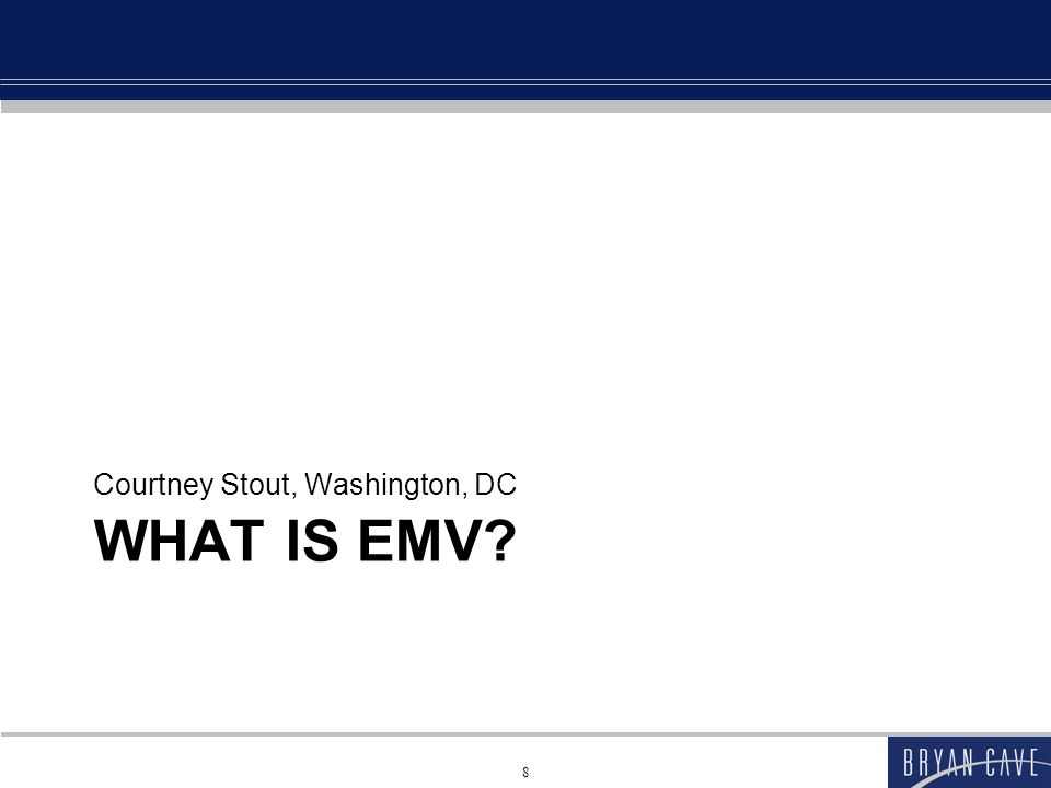 What is EMV.