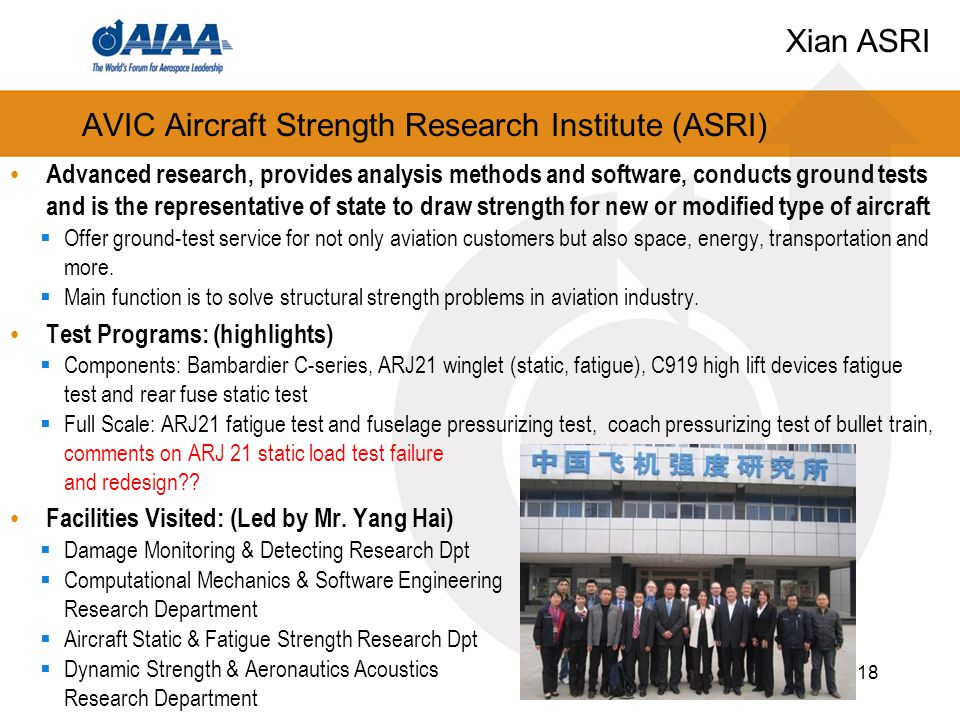 AVIC Aircraft Strength Research Institute (ASRI) Advanced research, provides analysis methods and software, conducts ground tests and is the representative of state to draw strength for new or modified type of aircraft  Offer ground-test service for not only aviation customers but also space, energy, transportation and more.