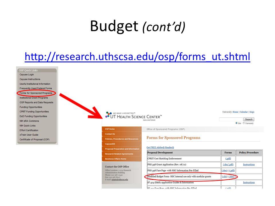 Budget (cont'd) http://research.uthscsa.edu/osp/forms_ut.shtml