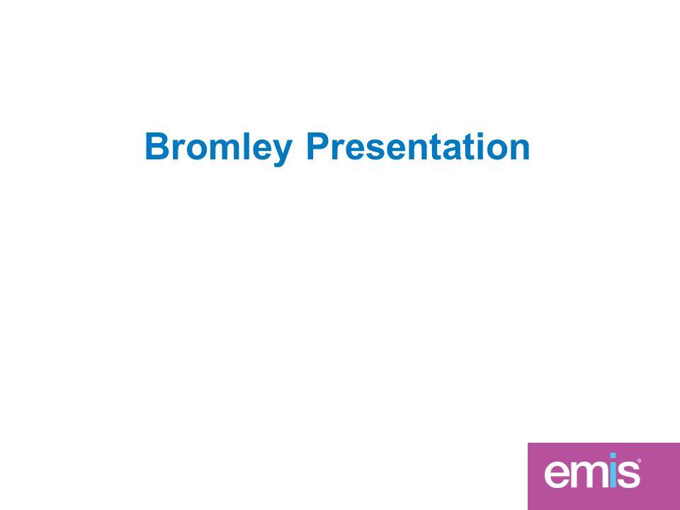 Bromley Presentation