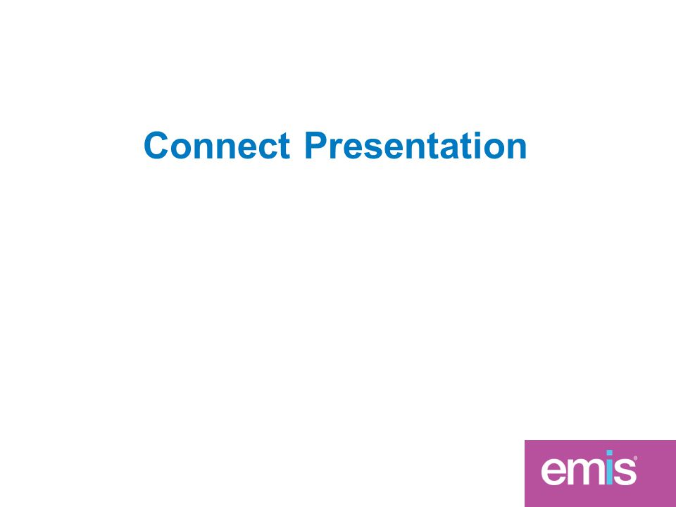 Connect Presentation