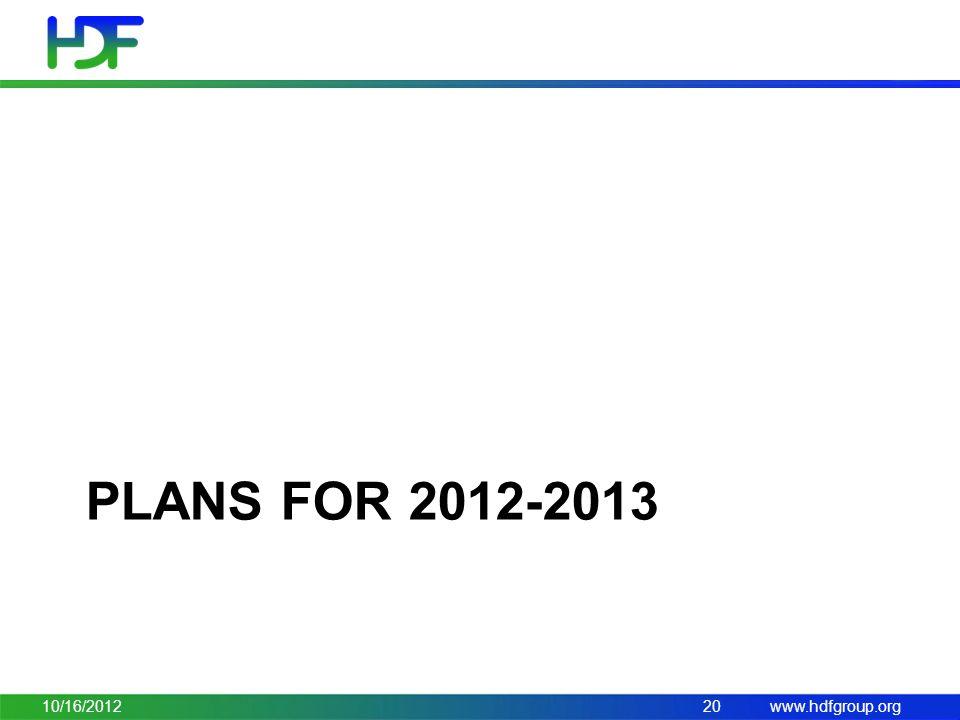www.hdfgroup.org PLANS FOR 2012-2013 10/16/201220