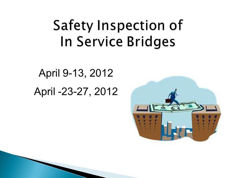 April -23-27, 2012 April 9-13, 2012
