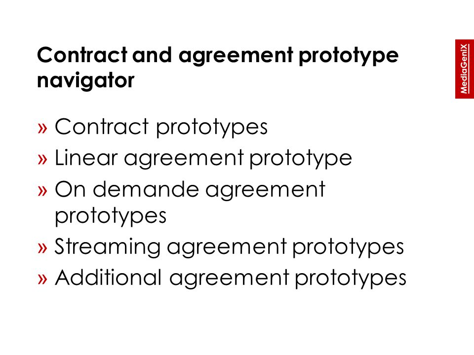 » Contract prototypes » Linear agreement prototype » On demande agreement prototypes » Streaming agreement prototypes » Additional agreement prototypes
