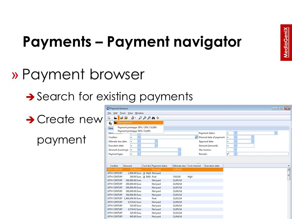 Payments – Payment navigator » Payment browser  Search for existing payments  Create new payment